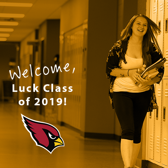 Welcome Luck Class of 2019 students